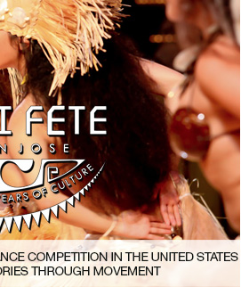 Tahiti fete, the largest tahitian dance competiTIon in the united states sharing culture and retelling stories through movement link