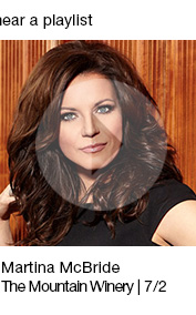 Martina McBride The Mountain Winery | 7/2 link