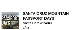 Santa Cruz Mountain Passport DaysSanta Cruz Wineries 7/15 link