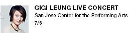 Gigi Leung live concert San Jose Center for the Performing Arts  7/6 link