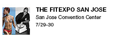 The FitExpo San Jose San Jose Convention Center 7/29-30 link