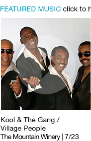 Listen to playlist Kool & The Gang / Village People The Mountain Winery | 7/23 link