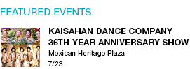 Kaisahan Dance Company 36th Year Anniversary Show Mexican Heritage Plaza 7/23 link