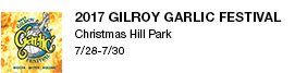 2017 Gilroy Garlic Festival Christmas Hill Park 7/28-7/30 link