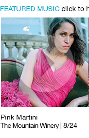 Listen to playlist Pink Martini / The Mountain Winery | 8/24 link