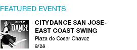 SityDance San Jose-East Coast Swing Plaza de Cesar Chavez  9/28 link