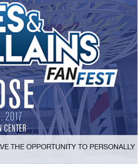 Heroes and Villains Fan Fest, Have the opportunity to personally meet your favorite celebrities. link