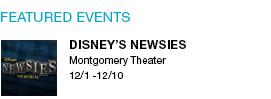 Disney's Newsies Montgomery Theater 12/1 -12/10 link