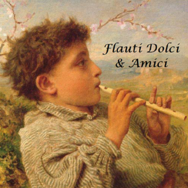 Flauti Dolci and Amici II