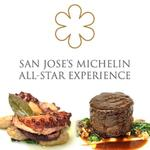 San Jose's Michelin All Star Experience